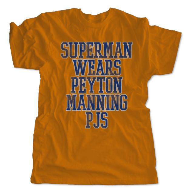 Superman Wears Peyton Manning PJs