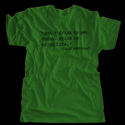 Drink to Enjoy Life T-Shirt