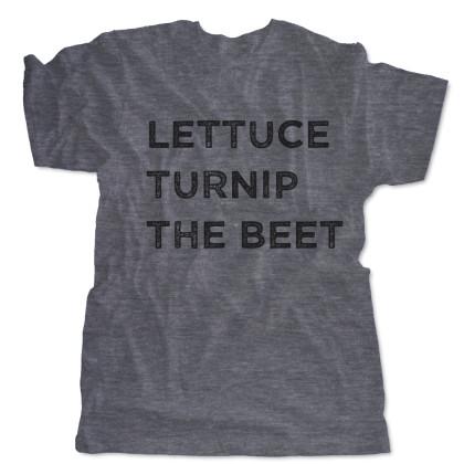 Lettuce Turnip The Beet