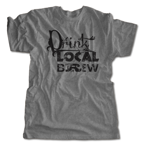 Drink Local Brew T-Shirt