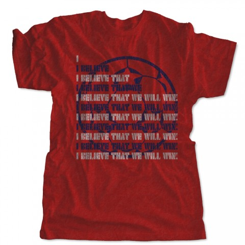 I Believe That We Will Win! T-Shirt