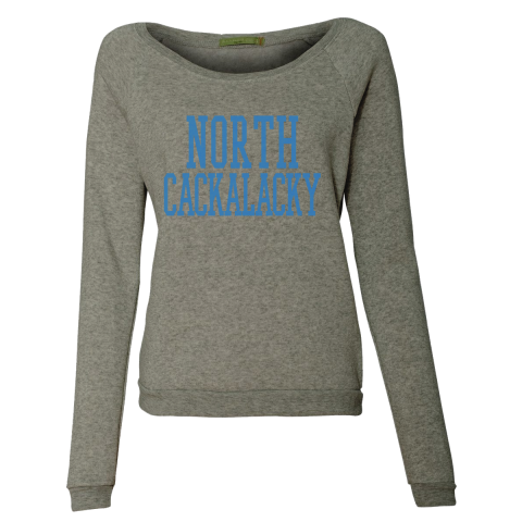 North Cackalacky Ladies Sweatshirt