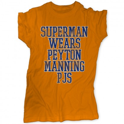 Superman Wears Peyton Manning PJs